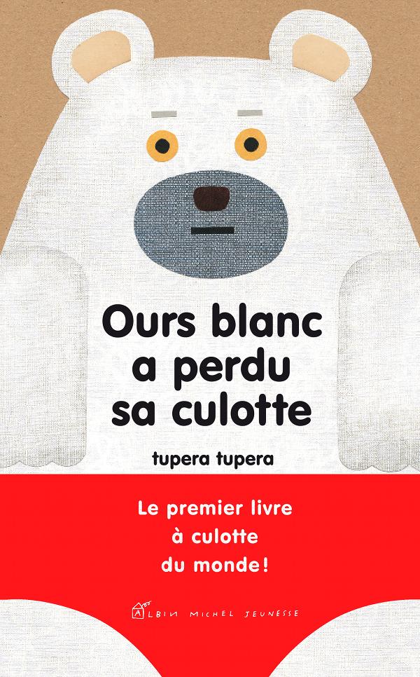 tupera tupera_Ours-blanc-a-perdu-sa-culotte